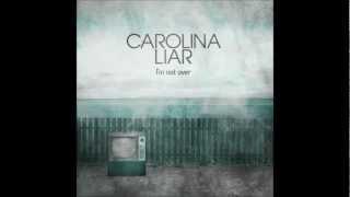 Carolina Liar - I