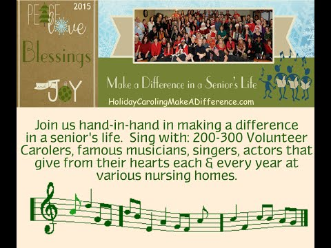 2015 Holiday Caroling North Route  Make a Difference in a Seniors Life