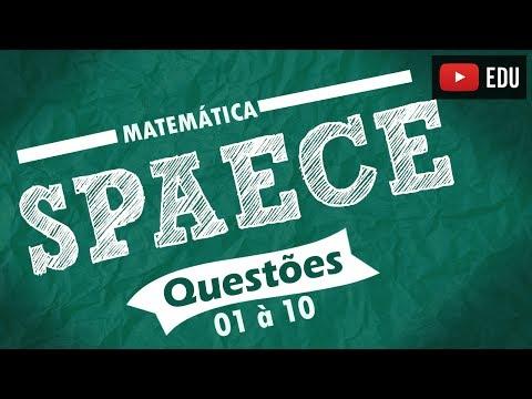 SPAECE | QUESTÕES 1 à 10 RESOLVIDAS | MATEMÁTICA ⌛📕📕📕