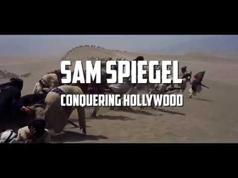 Sam Spiegel: Conquering Hollywood