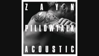ZAYN   PILLOWTALK the living room session Audio