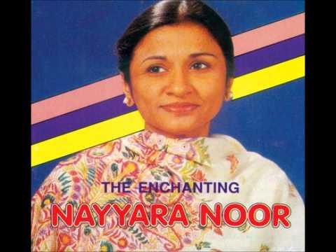NAYYARA NOOR - Roothe Ho Tum Tumko Kaise Manaon Piya - Aaina