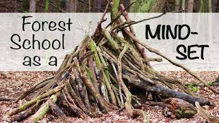 Podcast - Forest School as a Mindset