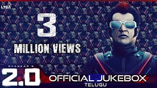 2.0 - Official Jukebox (Telugu) | Rajinikanth, Akshay Kumar | Shankar | A.R. Rahman