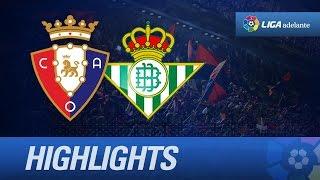 Resumen de Osasuna (3-2) Real Betis - HD