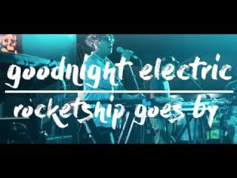 GOODNIGHT ELECTRIC - ROCKETSHIP GOES BY LIVE SYNCHRONIZE FEST 2018