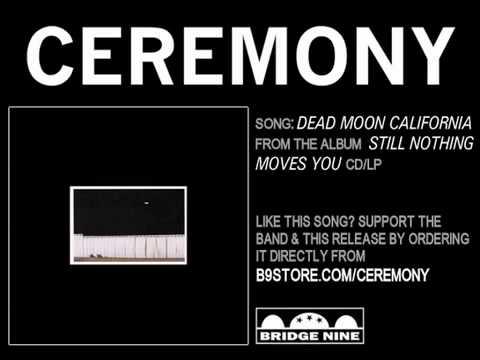 Dead Moon California by Ceremony mp3