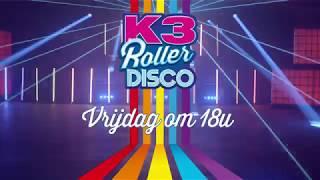 Kijk nu vrijdag 18u naar de nieuwe K3 clip: Roller Disco