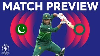 Match Preview - Pakistan vs Bangladesh | ICC Cricket World Cup 2019