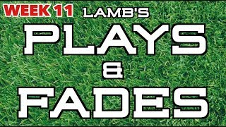 Lamb's Week 11 Plays & Fades