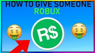 HOW TO SEND SOMEONE ROBUX IN ROBLOX!