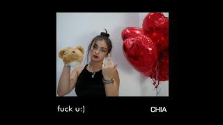 Chia - fuck u:) (original video)