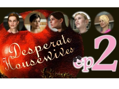 Desperate Housewives: The Game - Ep2 - Meeting the gals - w/Wardfire