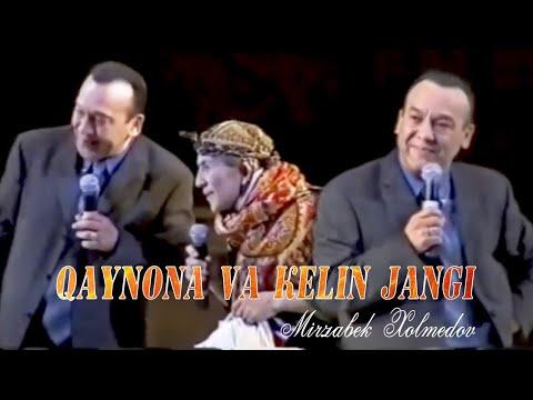 Mirzabek Xolmedov - Valijon Shamshiev - Qaynona Va Kelin Jangi (Mirzo Teatr)