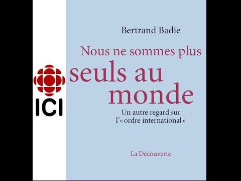 Nous ne sommes plus seuls au monde - Bertrand Badie (2016)