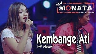 Download Mp3 New Monata - Kembange Ati  Kangen Suarane  ~ Wafiq Azizah   |