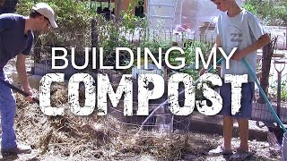 Building A Compost Pile: I Work Out!