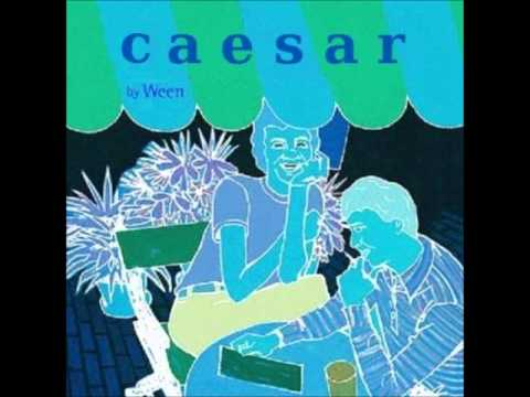 Ween  Love Come Down 91101  Caesar Demos