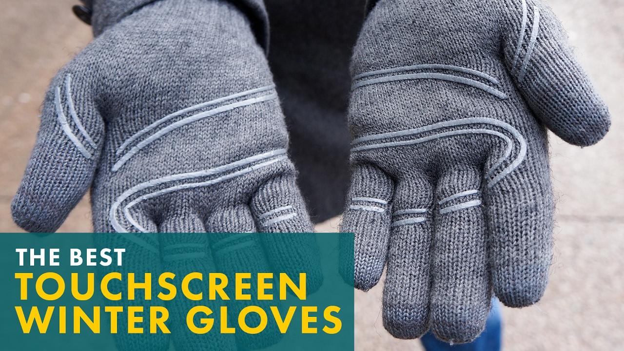 12837d27a The Best Touchscreen Winter Gloves