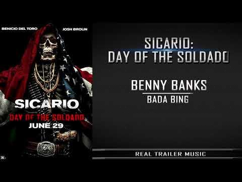 Sicario 2: Day of the SoldadoTrailer #3 Music  Benny Banks  Bada Bing