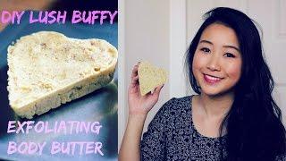 Diy Lush Buffy Exfoliating Body Butter | Carolyninnyc