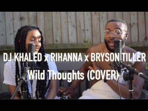 DJ Khaled  Wild Thoughts ft Rihanna, Bryson Tiller   JSol & Meron Addis