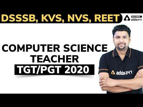 DSSSB /KVS /NVS /REET | COMPUTER SCIENCE TEACHER TGT / PGT 2020