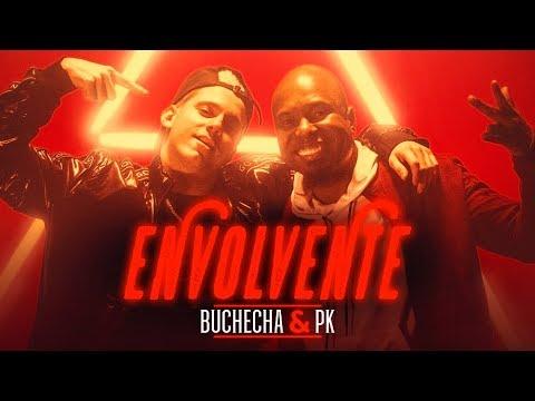 Buchecha & PK - Envolvente