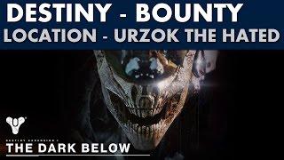 Destiny The Dark Below - Urzok the Hated Location - Gather Their Suffering Bounty