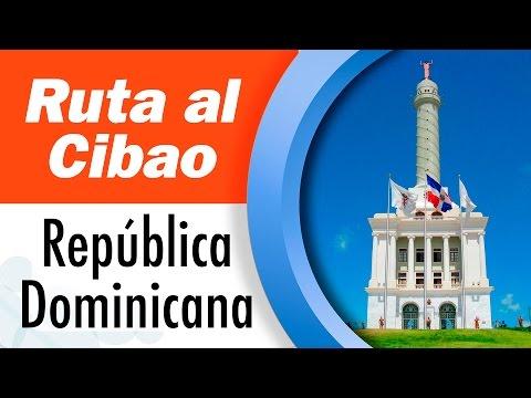 """República Dominicana  """"La ruta del Cibao"""""""