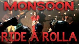 "Monsoon ""Ride A"