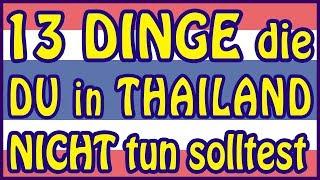13 Dinge die du in Thailand nicht tun solltest