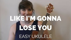 Like I'm Going to Lose You by Meghan Trainor Tutorial // EASY