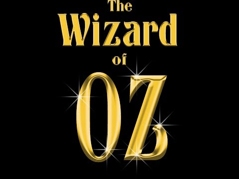 Wizard of Oz 2017 Full Show