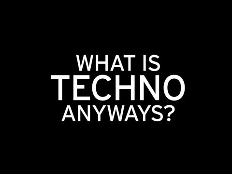 What Is Techno Anyways?