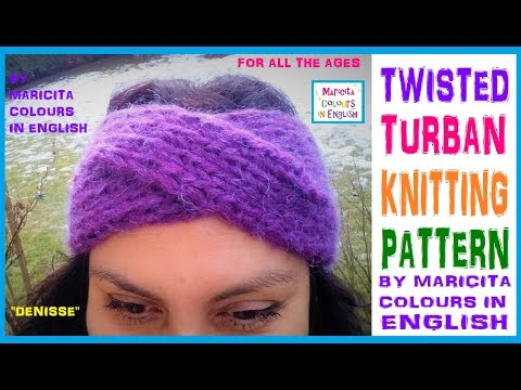 """How KNIT Turban HEADBAND TWISTED """"Denisse"""" Free Pattern By Maricita Colours In English"""