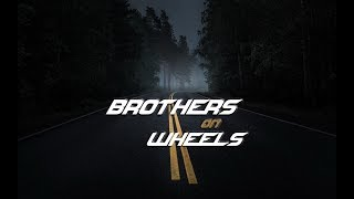 Brothers on Wheels / CARS ARE OUR DRUGS (Nové Zámky)