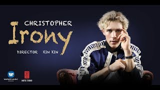 Смотреть клип Christopher - Irony