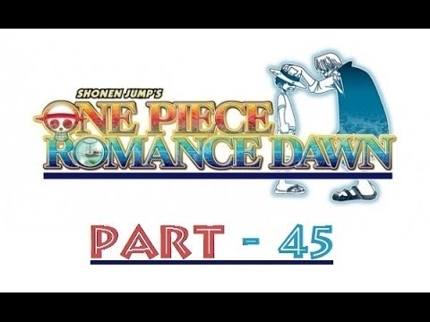 Let's Play One Piece Romance Dawn [Blind] - Part 45: Ärger auf Dock 1