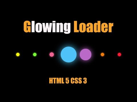 Glowing Loader Using Html 5 And Css 3 For Your Website Design