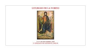 La Liturgio de la Vorto — 2a Dimanĉo de Advento, jaro B — 6.11.2020