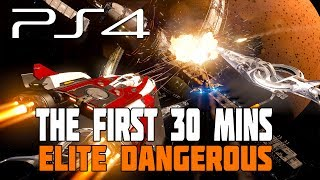 Elite Dangerous - PS4 Gameplay - The First 30 Minutes & Getting Started Guide