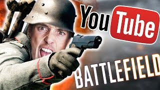 YOUTUBER WORLD WAR (Battlefield 1 Gameplay)