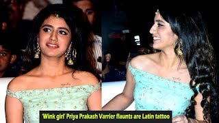 'Wink girl' Priya Prakash Varrier flaunts are Latin tattoo