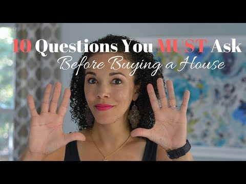 10 Questions You MUST Ask Before Buying a House - Thrift Diving
