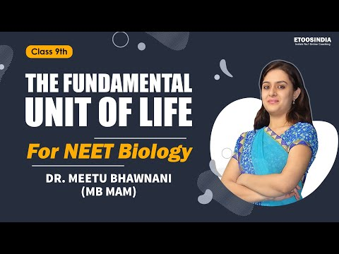 FOUNDATION I Biology I Cell I Dr. Meetu Bhawnani (MB) Mam From ETOOSINDIA.COM
