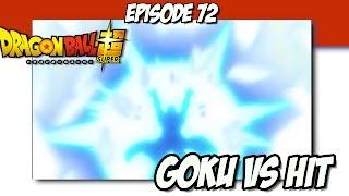 Dragon Ball Super Episode 72 Review!!! Goku Vs Hit!