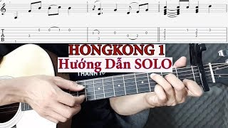 Hướng dẫn: HongKong 1( Guitar Solo/fingerstyle) + TAB | Level 1