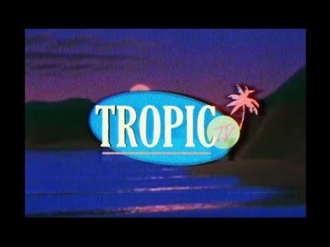 ELWD - Tropic TV