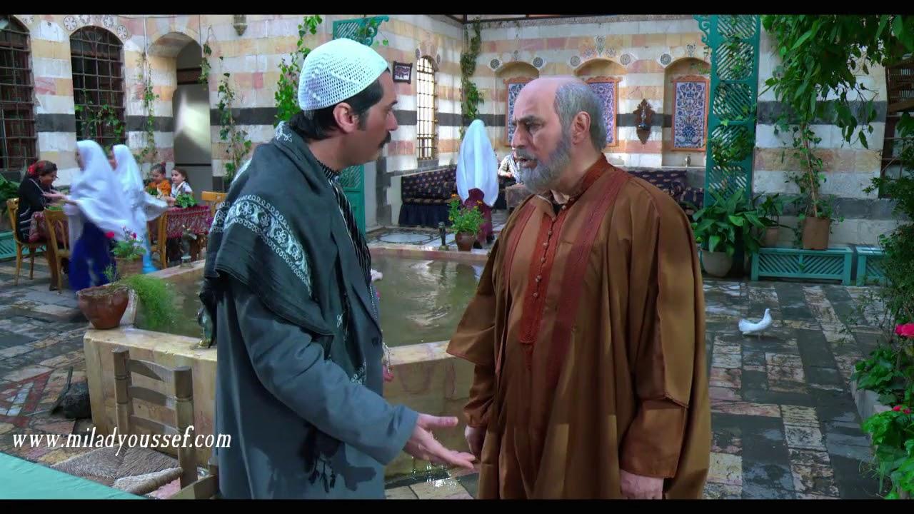 باب الحارة ـ طول عمرك عقلك بالنسوان ما بقى استحيت ـ ميلاد يوسف ـ عباس النوري